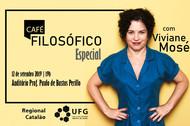 Café Filosófico Especial com Viviane Mosé