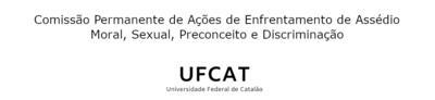 Comissão Permanente de Ações de enfrentamento de Assédio moral, sexual, Preconceito e Discriminação