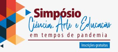 Simpósio Ciência, Arte e Educação