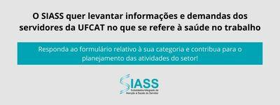 """SIASS convida servidores da UFCAT para responder questionário sobre """"Saúde do trabalhador e da trabalhadora"""""""