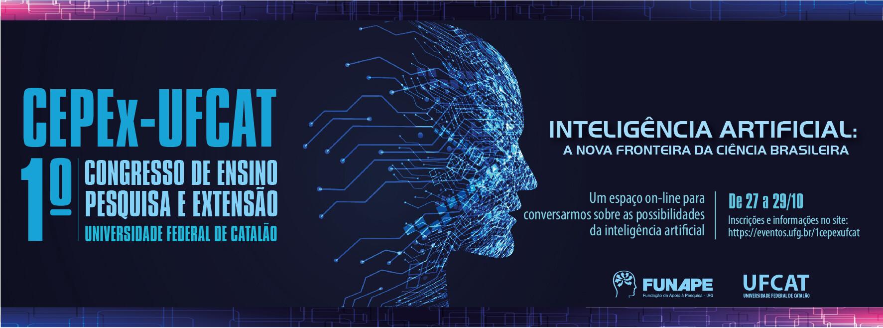 1º Congresso de Ensino, Pesquisa e Extensão da UniversidadeFederal de Catalão (CEPEx-UFCAT)