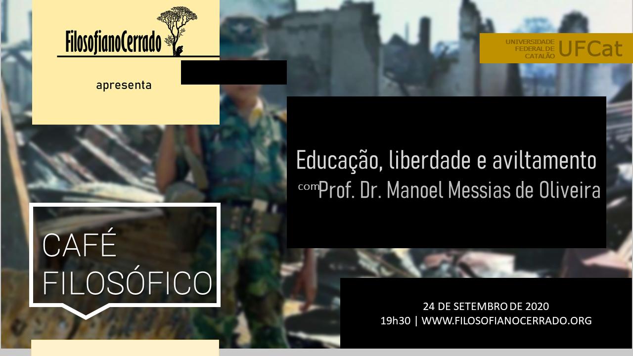 Café Filosófico aborda Educação, liberdade e aviltamento