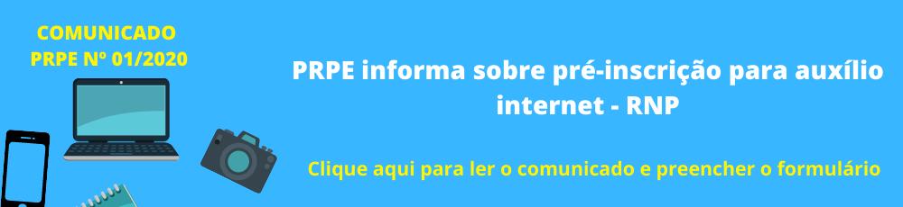 PRPE comunica sobre Auxílio Internet (RNP)