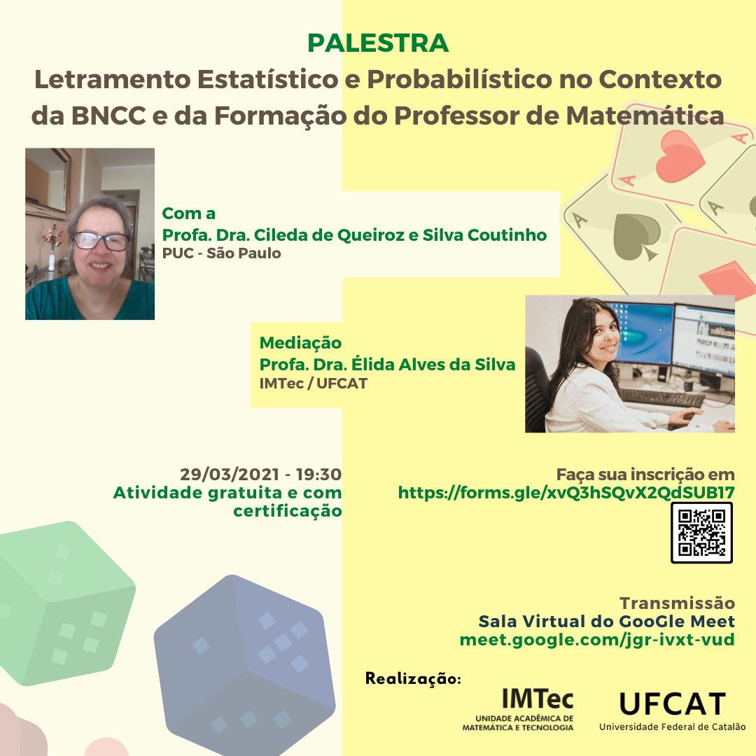 Letramento Estatístico e Probabilístico no Contexto da BNCC e da Formação do Professor de Matemática