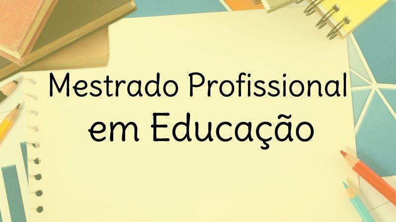 MESTRADO EM EDUCAÇÃO