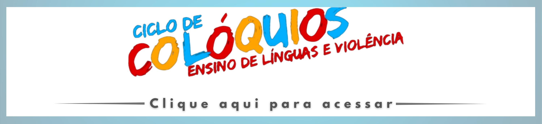 Banner - Ciclo de colóquios - Ensino de línguas e violência
