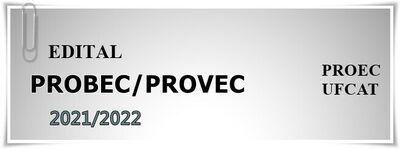 EDITAL PROBEC PROVEC 2021.2022banner