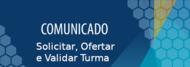 Comunicado_Ofertar_Validar_Turma