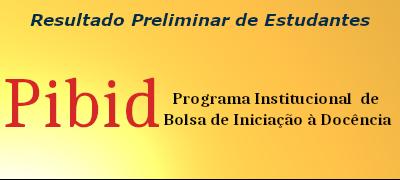Edital PIBID UFCAT nº. 08/2020 - Resultado Preliminar de Estudantes