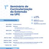1º Seminário de Curricularização da Extensão Universitária na UFG.