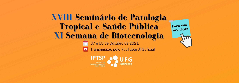 Banner - XVIII Seminário de Patologia Tropical e Saúde Pública