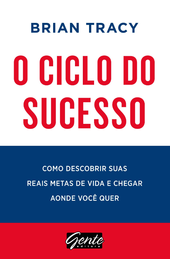 O ciclo do sucesso - Bryan Tracy