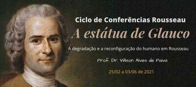 Ciclo de Conferências Rousseau