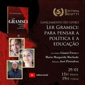 Lançamento do livro: Ler Gramsci: para pensar a política e a educação.