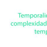 Link Coluna 05-11 - Temporalidades e a complexidade de nossos tempos