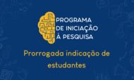 BannerNotícia_Site PRPI_ProrrogadaIndicaçãodeEstudantes