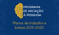 Vigência de planos de trabalho e bolsas PIP 2019-2020
