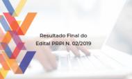 Resultado Final do Edital PRPI N. 02/2019