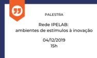 Capa-notícia_Palestra_RedeIPELAB