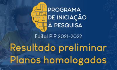 BannerNotícia_PIP_2021_2022_ResultadoPreliminar