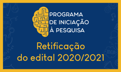 Retificado Edital 2020-2021 do Programa de Iniciação à Pesquisa da UFG