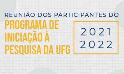 Reunião participantes PIP UFG 2021 2022