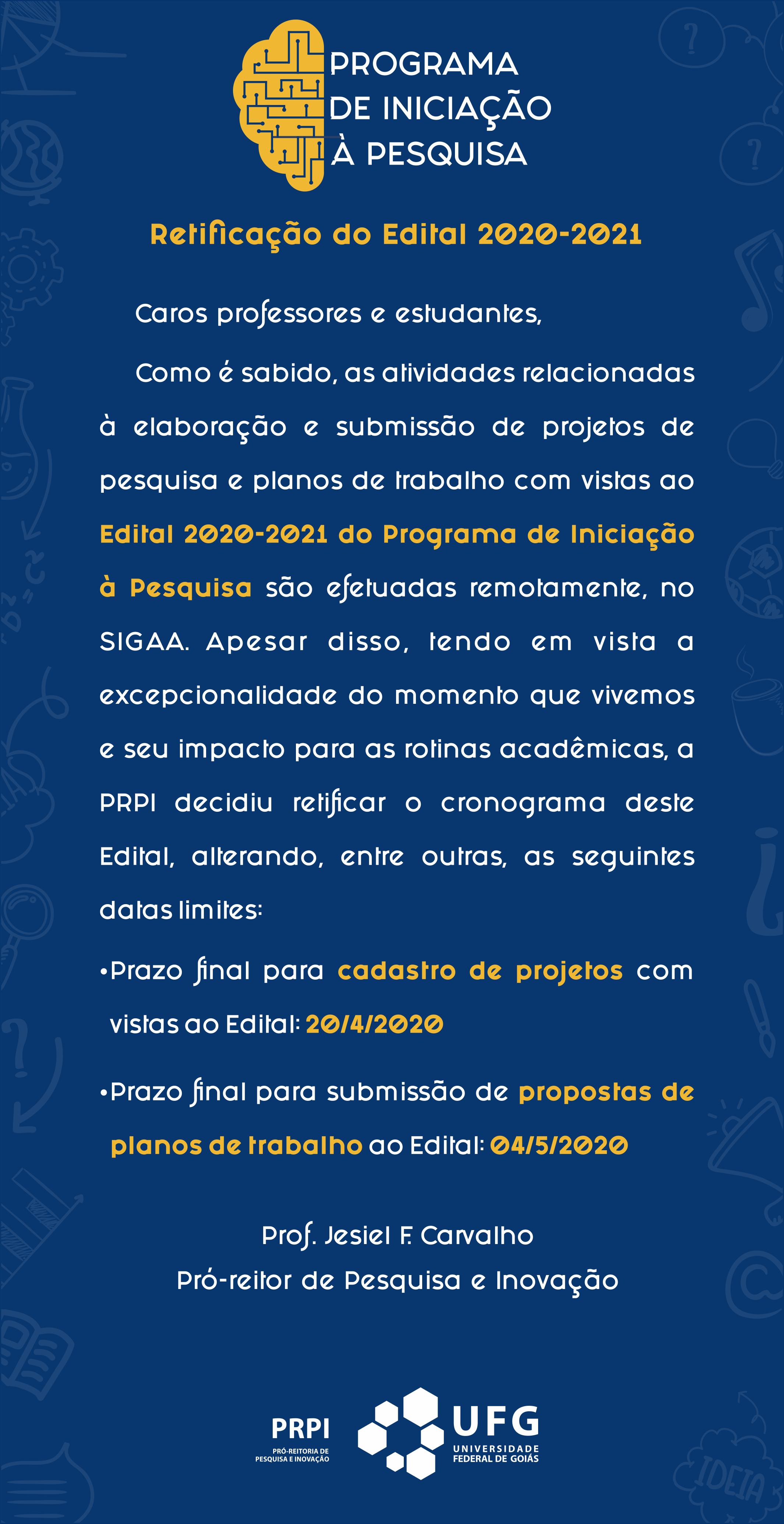 Comunicado de retificação do edital 2020-2021 PIP UFG