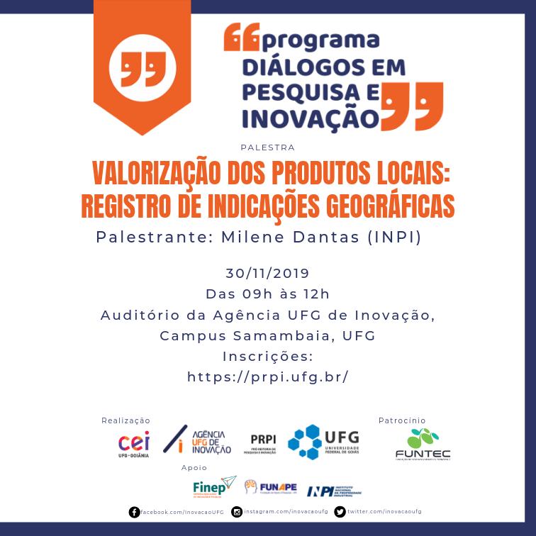 Cartaz  da palestra Valorização dos Produtos Locais: Registro de Indicações Geográficas dia 30/11/2019