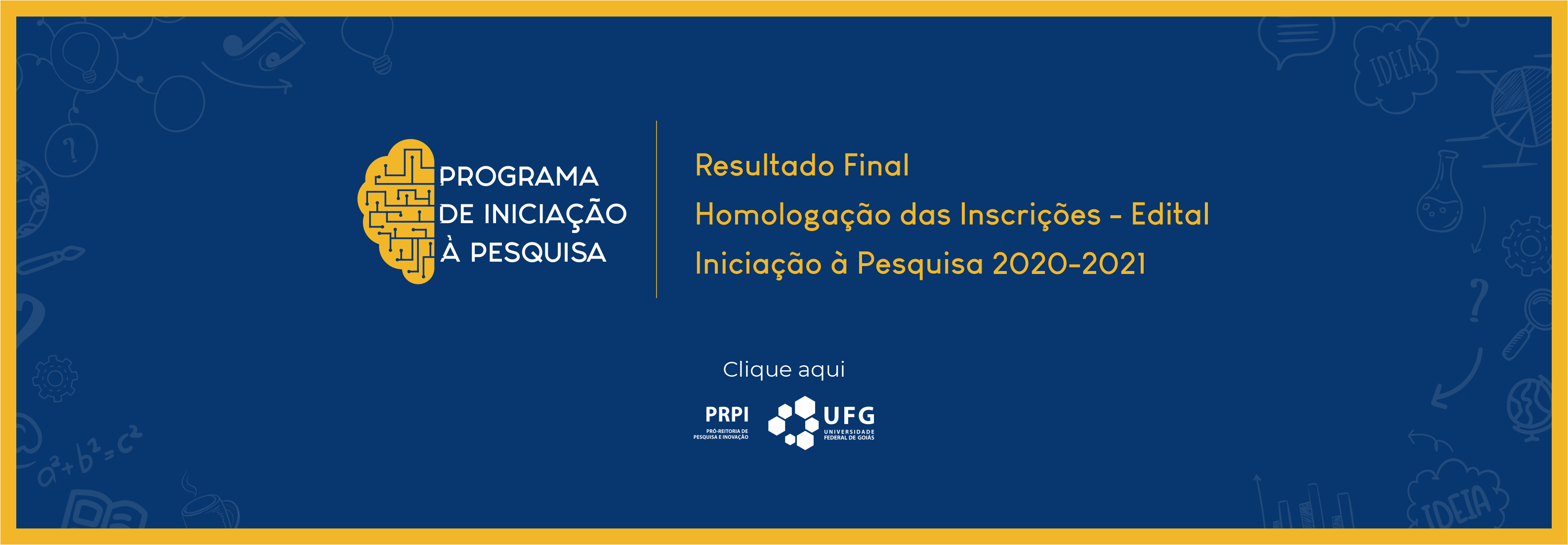 Homologação de Inscrições _ Resultado Final PIP 2020-2021 UFG