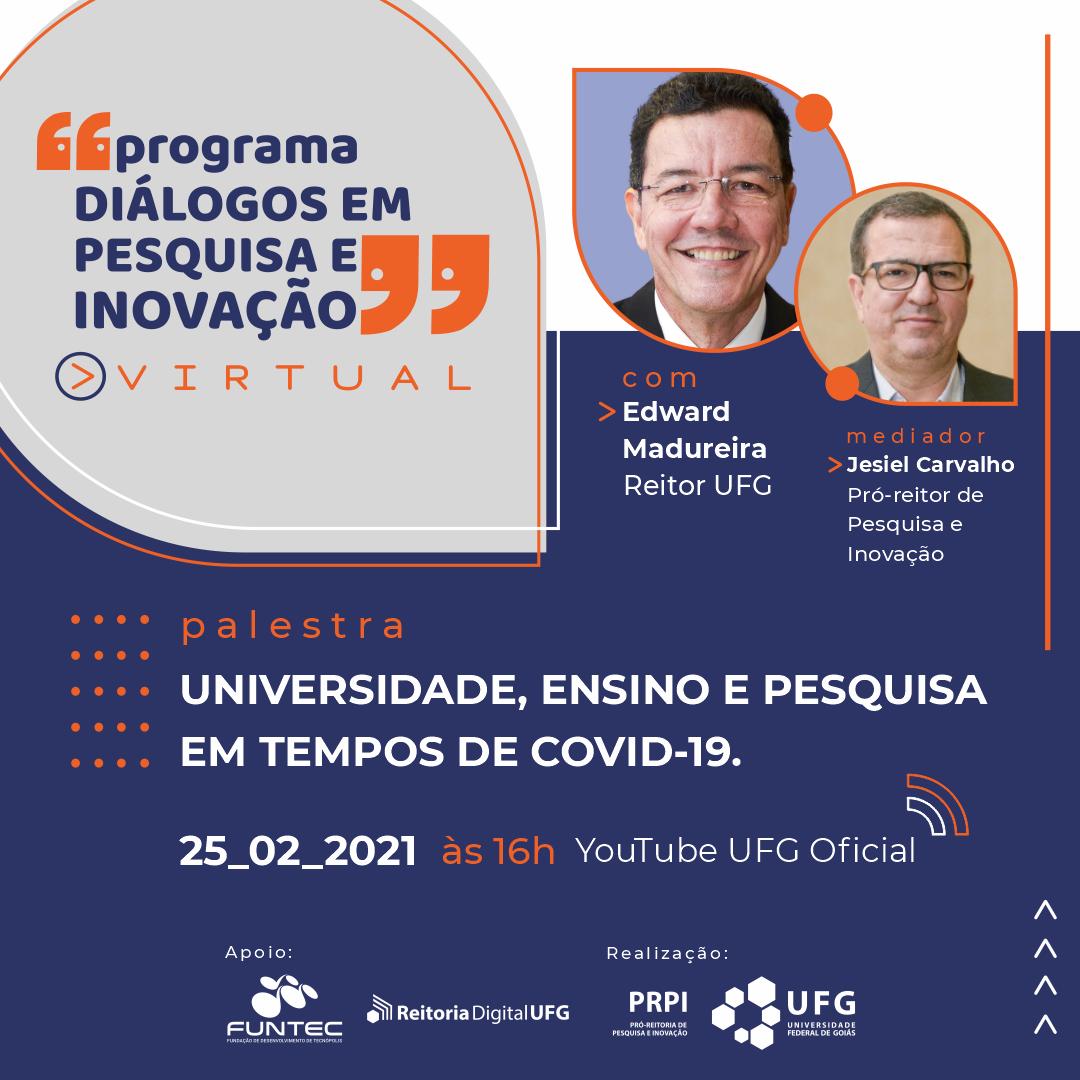 Palestra reitor Programa Diálogos em Pesquisa e Inovação da UFG