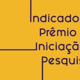 Indicados_Prêmio de Iniciação à Pesquisa_1