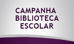 Campanha biblioteca escolar