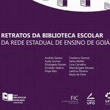 Retratos da Biblioteca Escolar da Rede Estadual de Ensino de Goiás