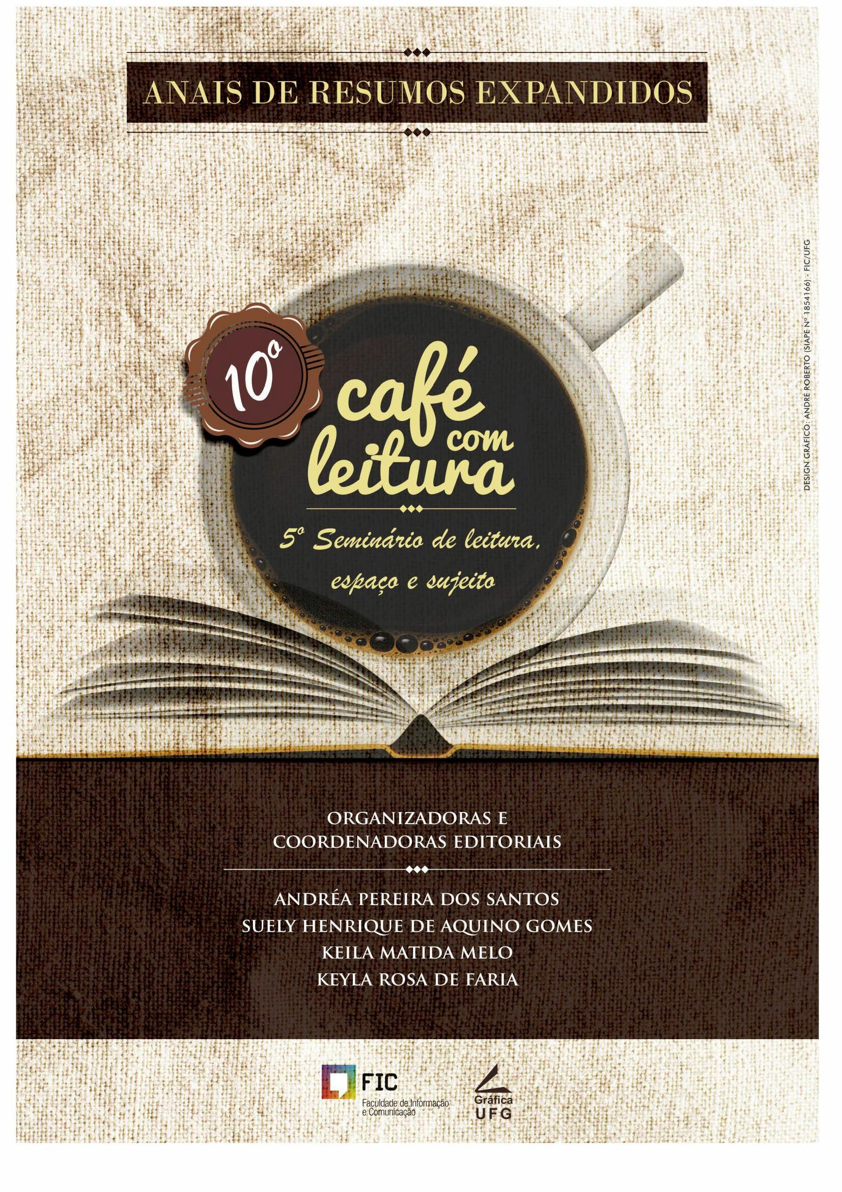capa ANAIS DE RESUMO EXPANDIDO DO X CAFÉ COM LEITURA E V SEMINÁRIO DE LEITURA, ESPAÇO E SUJEITO
