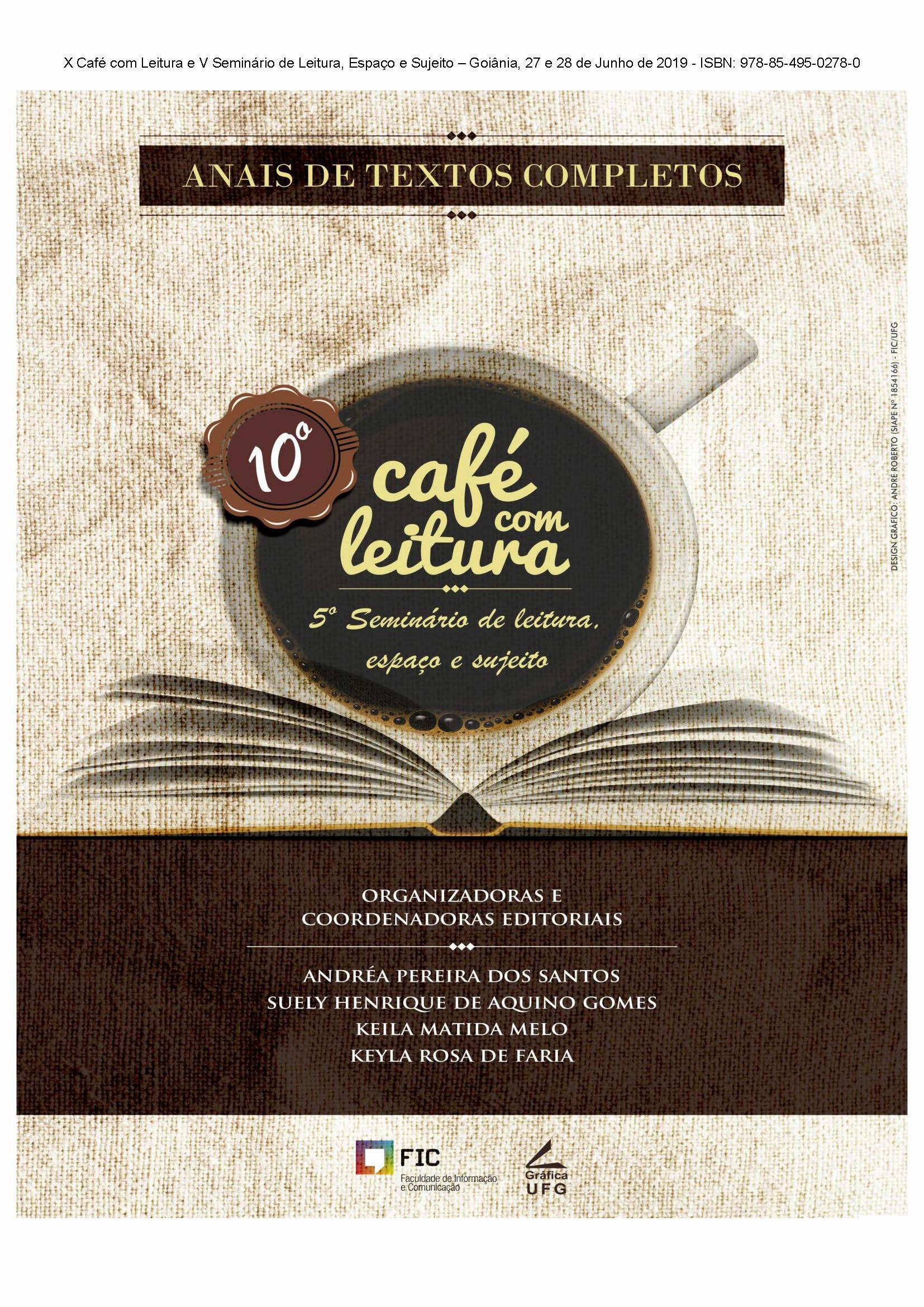 capa ANAIS DE TEXTOS COMPLETOS DO X CAFÉ COM LEITURA E V SEMINÁRIO DE LEITURA, ESPAÇO E SUJEITO