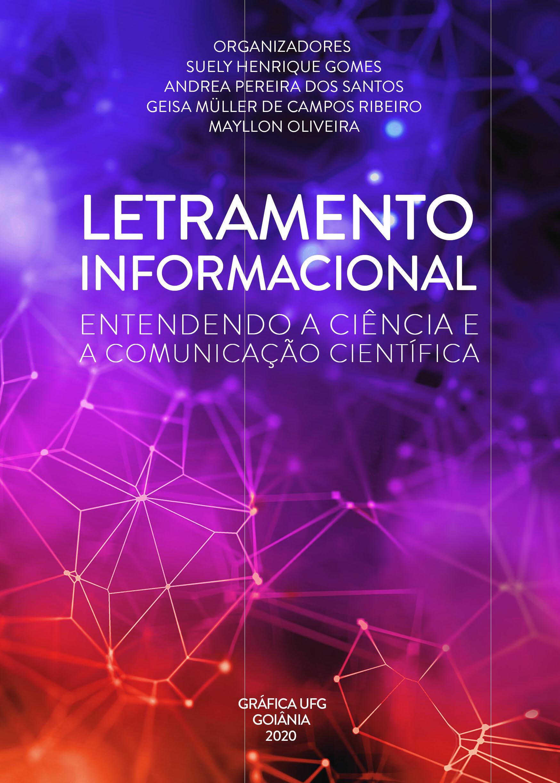 capa Letramento Informacional: entendendo a ciência e a comunicação científica