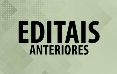 EDITAIS ANTERIORES (1)