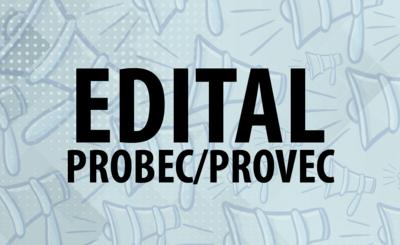 EDITAIS PROBEC E PROVEC (2)