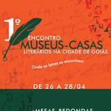 I ENCONTRO DE MUSEUS CASAS LITERÁRIOS NA CIDADE DE GOIÁS