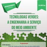 Seminário - Tecnologias Verdes: a Engenharia a serviço do meio ambiente