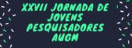 Banner_Noticia_XXVII Jornada de Jovens Pesquisadores - AUGM