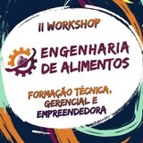 ii workshop da engenharia de alimentos