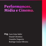 Capa do livro Performance, Mídia e Cinema