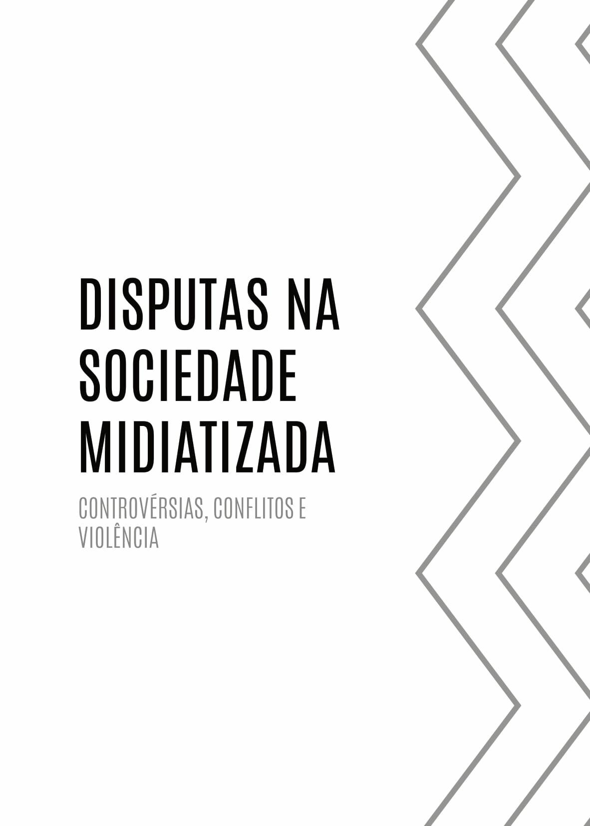Capa - Disputas na Sociedade Midiatizada