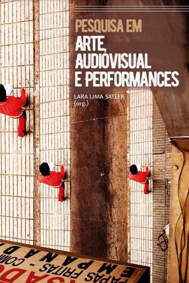 Capa Pesquisa em Arte, Audiovisual e Performances