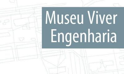 Museu Viver Engenharia