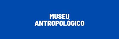 museu antropologico.png
