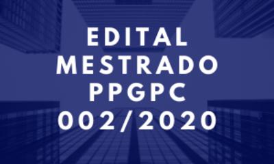 EDITAL MESTRADO PPGPC 002_2020