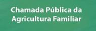 Chamada Pública - agricultura familiar.png