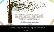 FÓRUM NACIONAL ESCOLA DE EDUCAÇÃO BÁSICA PARA TODOS: VIVÊNCIAS SISTÊMICAS